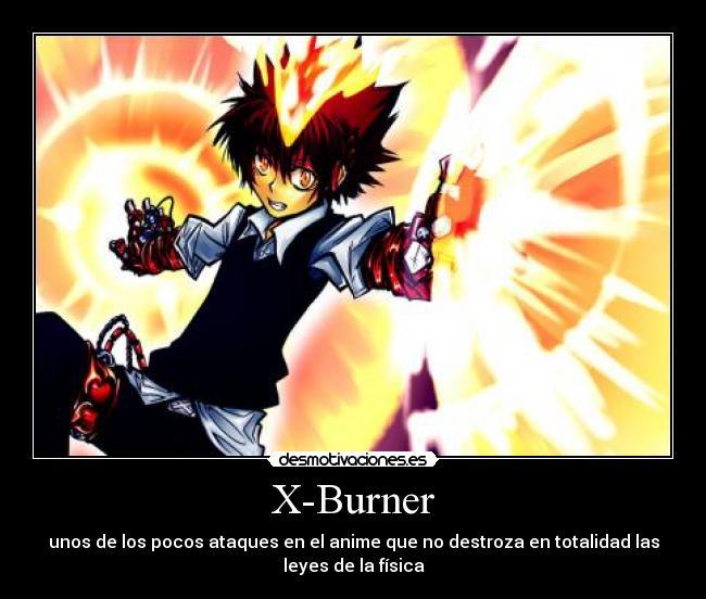 X Burner Desmotivaciones