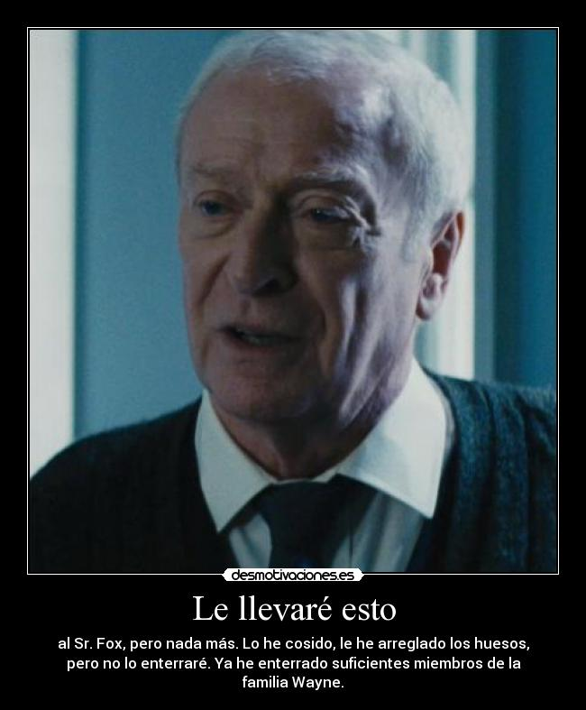carteles batman the dark knight rises bruce wayne alfred desmotivaciones