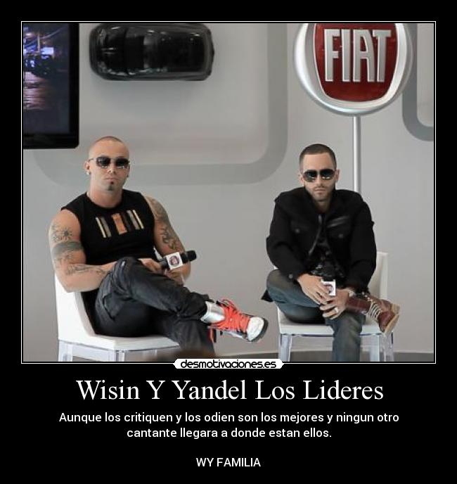 Carteles Y Desmotivaciones De Wisin Y Yandel