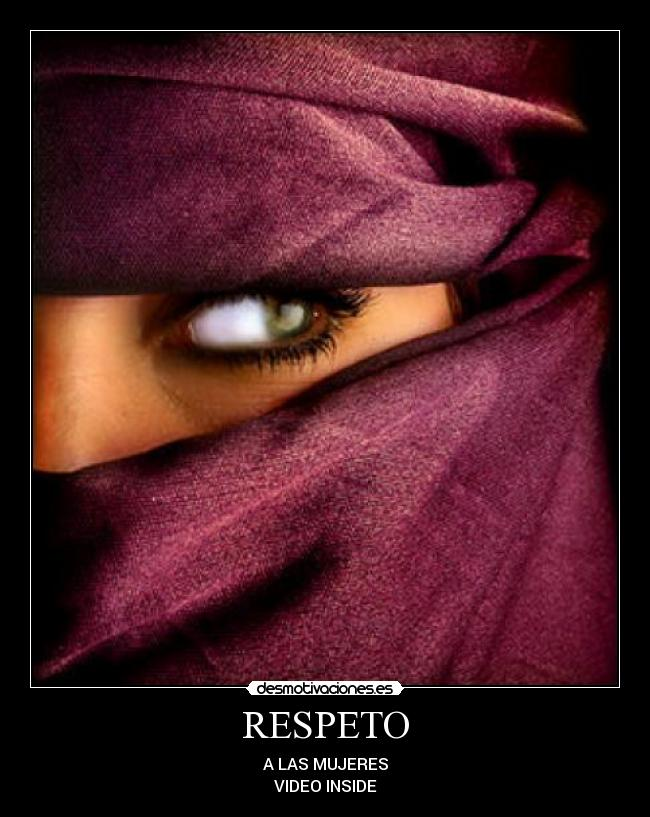 RESPETO - A LAS MUJERES VIDEO INSIDE