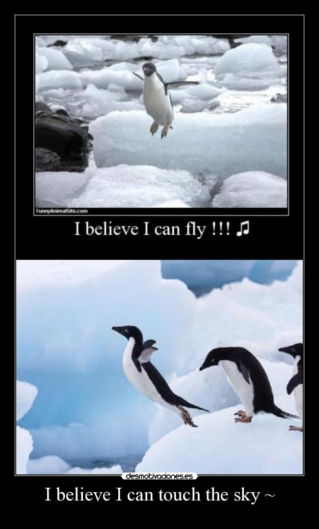 I believe I can touch the sky ~ -