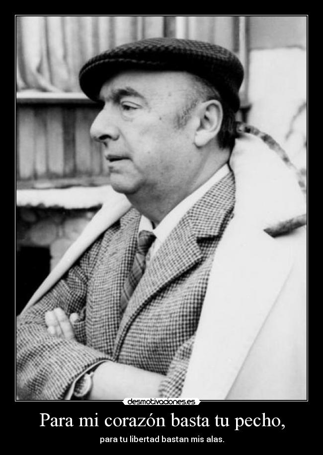 the life and literary works of the chilean poet and politician pablo neruda Life of pablo neruda pablo neruda provides a brief biographical sketch of the poet, and the full text of several poems pablo neruda's works online (recent authors' works generally not available for free).