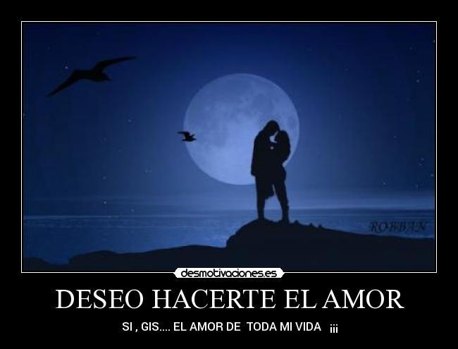 Quiero Hacerte El Amor Desmotivaciones Graffiti Graffiti ...