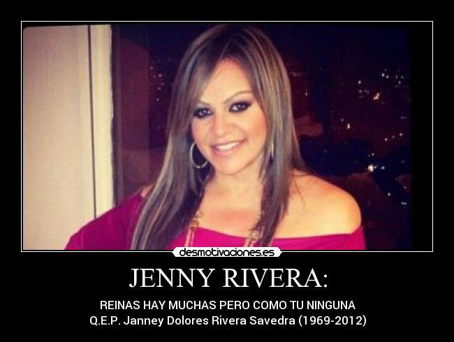 Frases De Jenni Rivera Para Hombres JENNY RIVERA - REINAS HAYFrases De Jenni Rivera Para Hombres