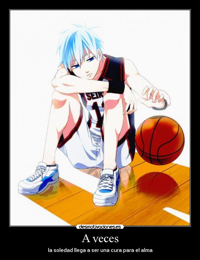 carteles kuroko anime soledad basquet desmotivaciones