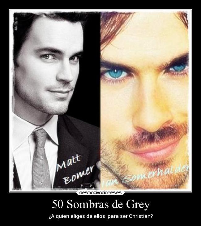 50 Sombras de Grey - ¿A quien eliges de ellos para ser Christian?