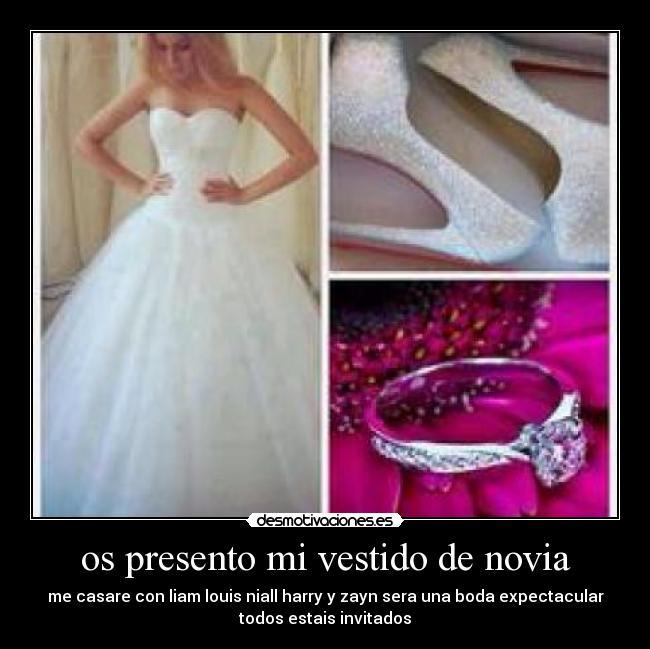 os presento mi vestido de novia | desmotivaciones