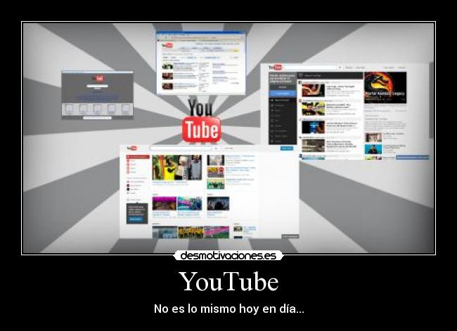 carteles youtube videos internet cambia desmotivaciones