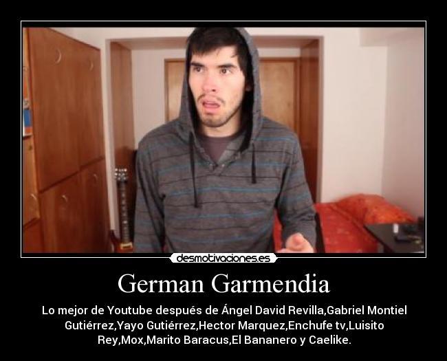 German Garmendia  Desmotivaciones