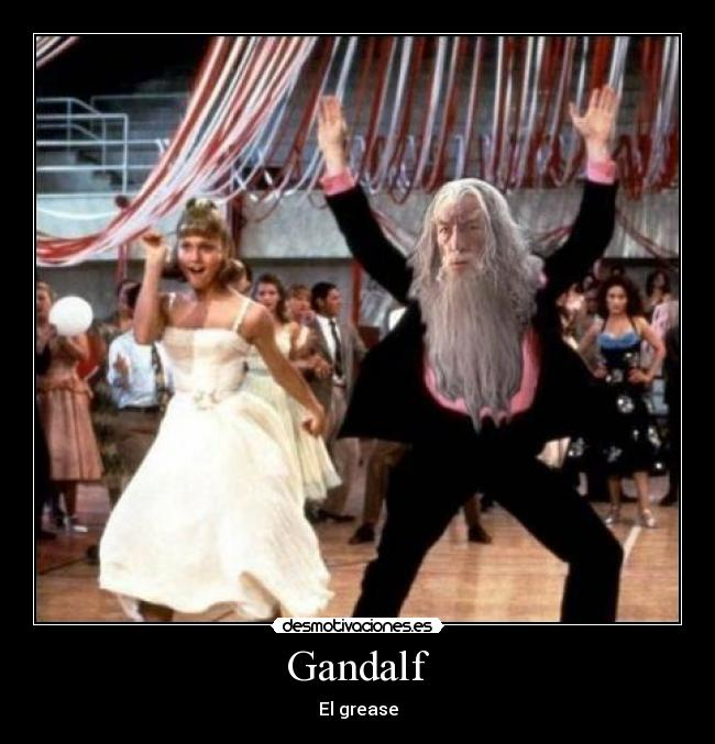 Gandalf - El grease