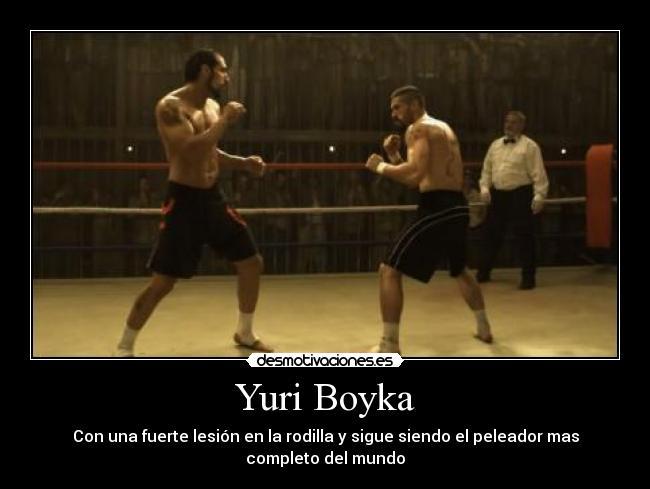 carteles undisputed yuri boyka desmotivaciones