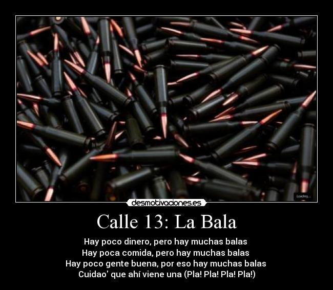 Calle 13 La Bala Desmotivaciones