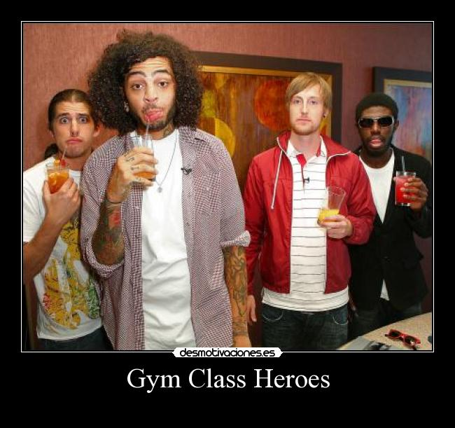 Gym Class Heroes -
