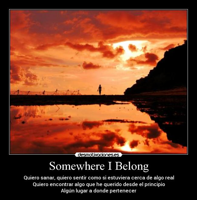 Somewhere I Belong