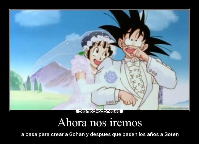 Simplemente... Goku.