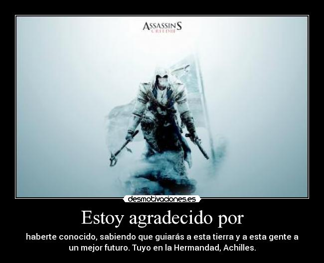 carteles assassins creed iii connor kenway achilles davenport desmotivaciones