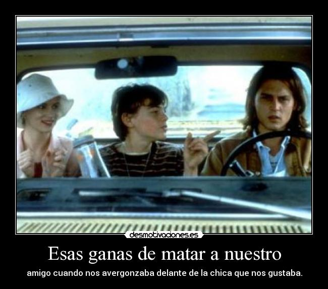 carteles rapyeah quien ama gilbert grape johnny depp dicaprio desmotivaciones