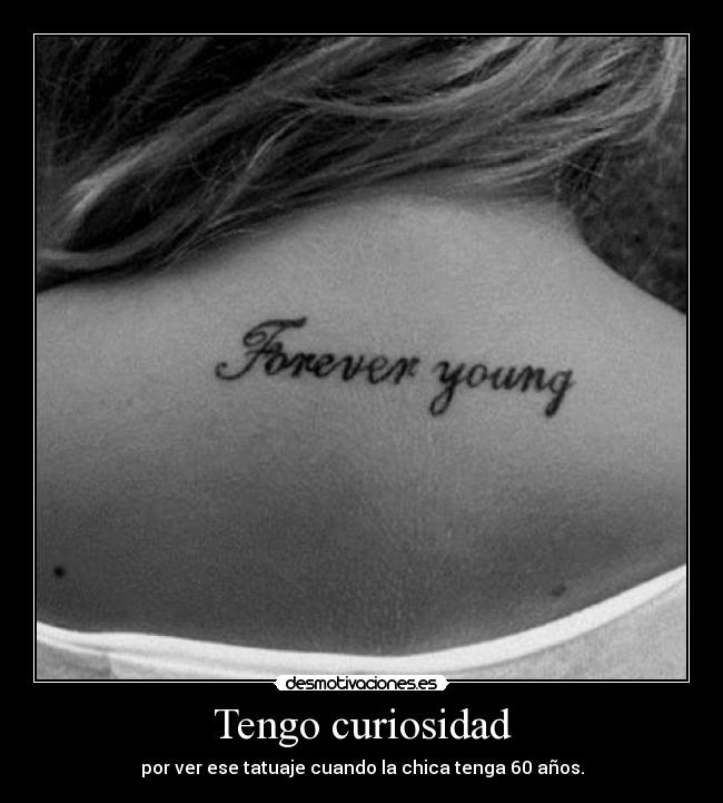 carteles not forever young desmotivaciones