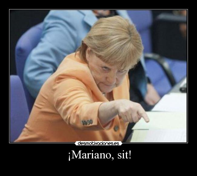¡Mariano, sit! -