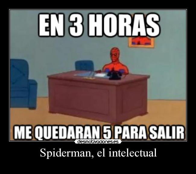 Spiderman, el intelectual -