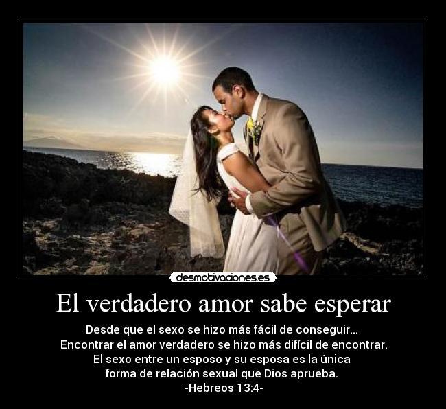 Fidelidad Matrimonio Biblia : El verdadero amor sabe esperar desmotivaciones