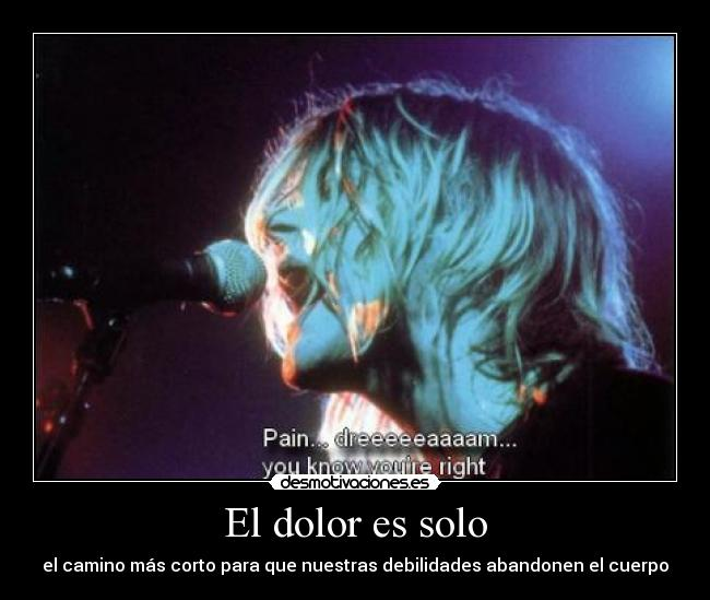 carteles dolor guti19 sindrome kurtcobain byzerosam you know you are right acustic desmotivaciones