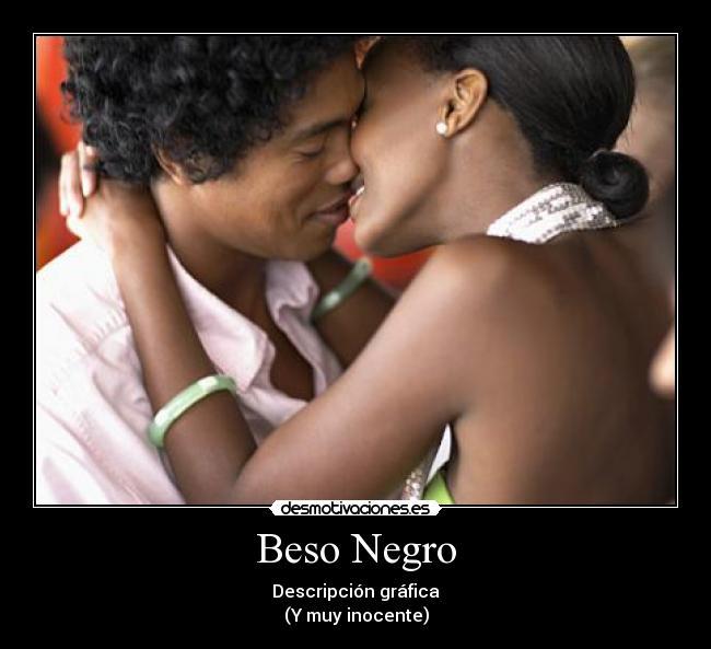 opiniones Español beso negro