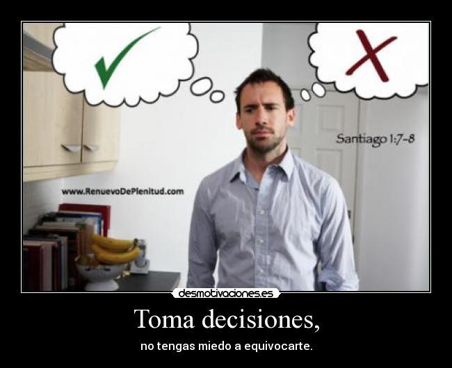 carteles decisiones equivocarse equivocacion bien mal malo bueno desmotivaciones