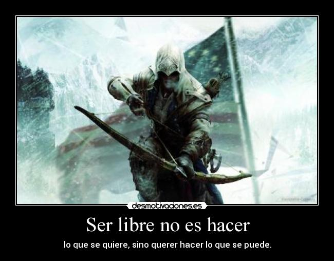 carteles assassins creed iii connor kenway libertad desmotivaciones