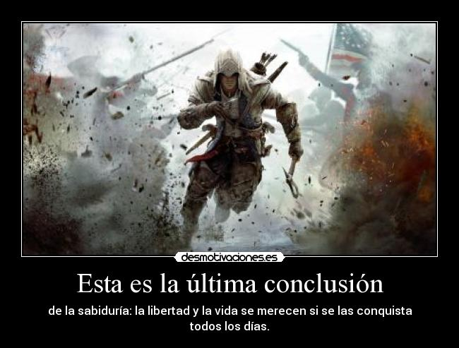 carteles assassins creed iii connor kenway libertad vida desmotivaciones