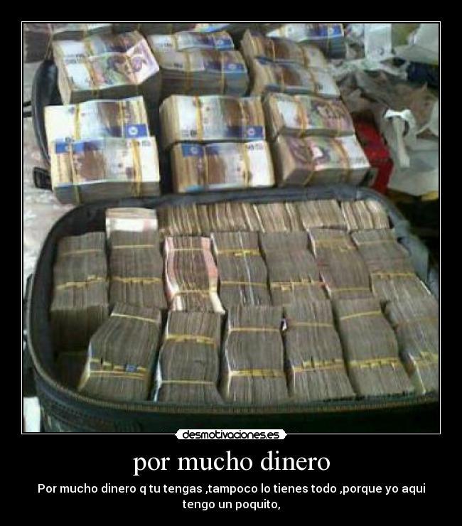 Por Mucho Dinero Desmotivaciones