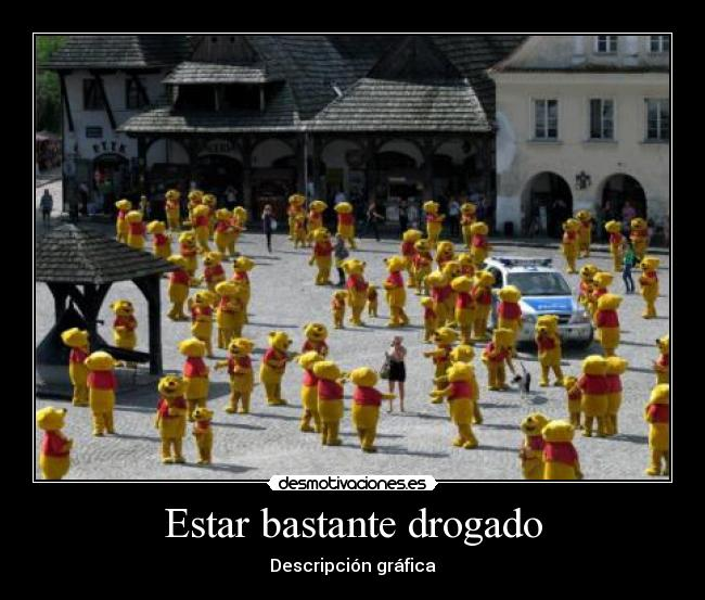 Estar bastante drogado - Descripcin grfica