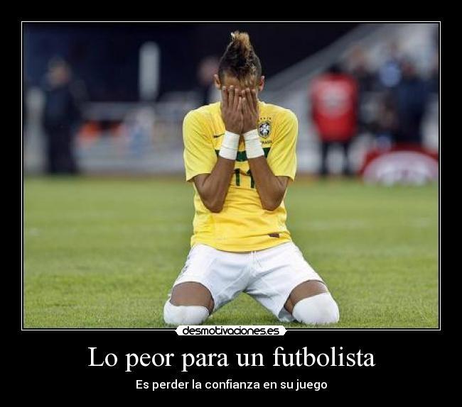 Lo peor para un futbolista | Desmotivaciones