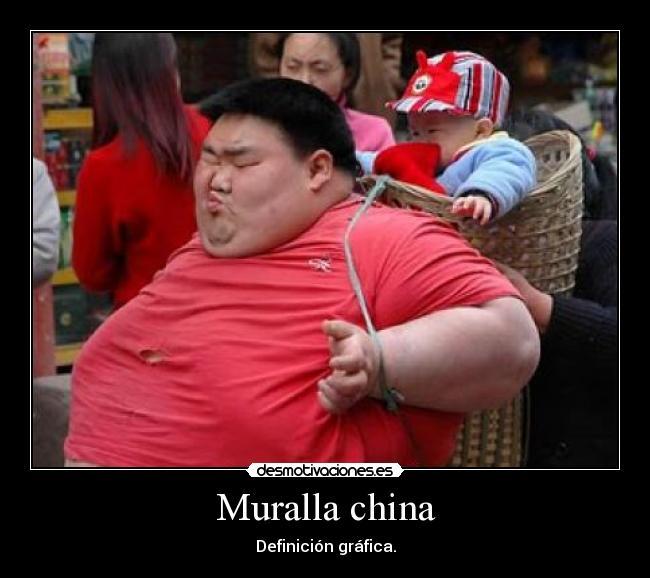 Muralla china | Desmotivaciones