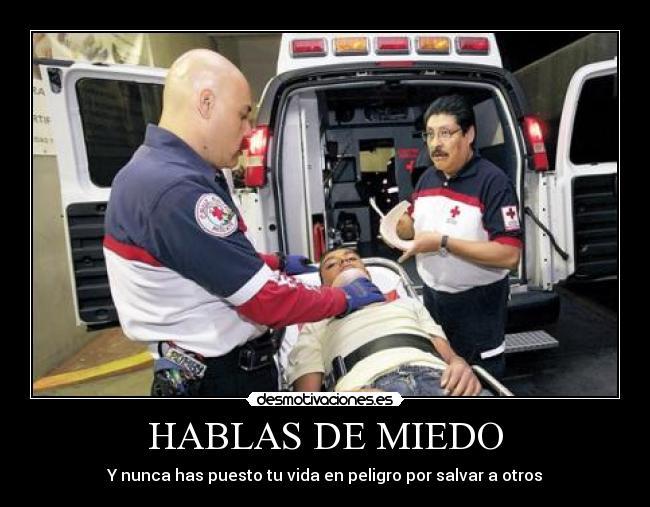 Imágenes, Carteles y Desmotivaciones de # paramedicos