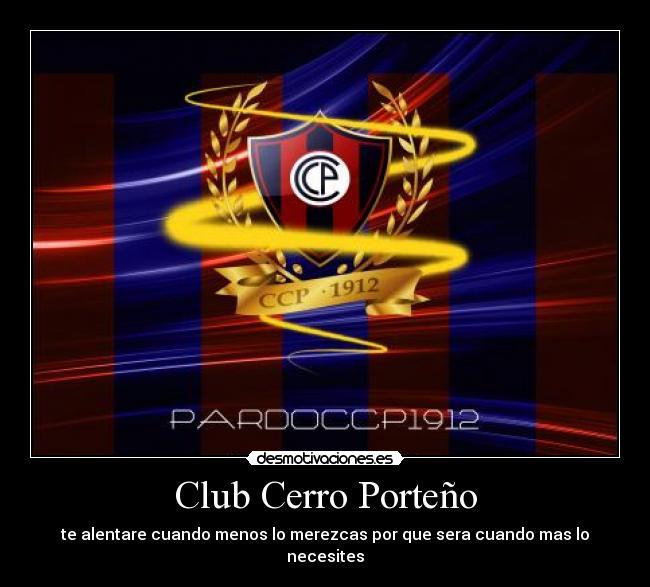 Club Cerro Porteño Desmotivaciones