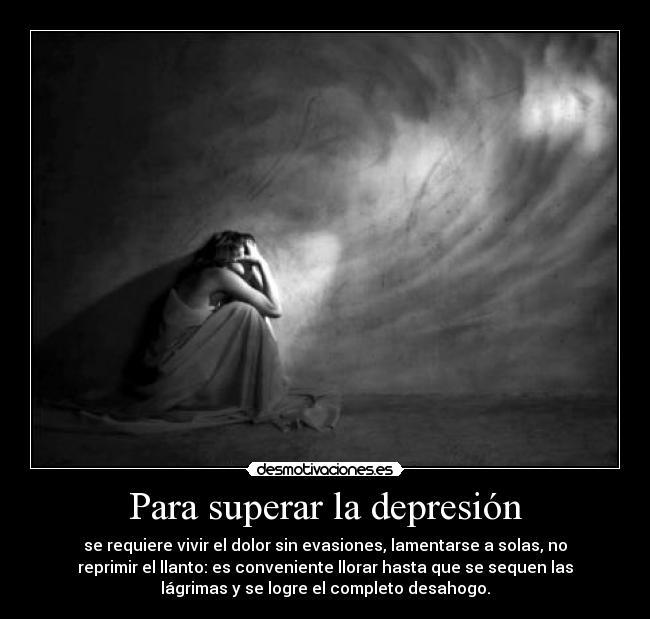 Para Superar La Depresión Desmotivaciones