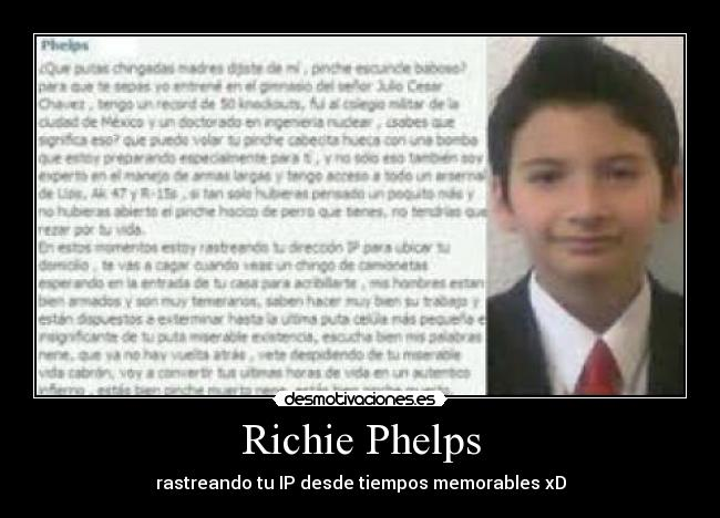 Richie Phelps - rastreando tu IP desde tiempos memorables xD