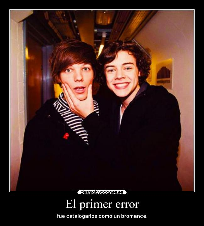 carteles one direction larry stylinson real puto bromance enteraos harry louis follan desmotivaciones
