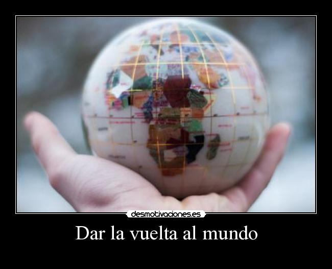 Dar la vuelta al mundo - 