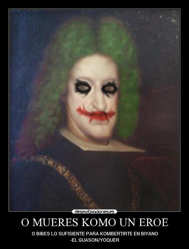 carteles clanhoygan fiveofive joker guason clannayade desmopornositas nomiresaqui hipsterland desmotivaciones - yoquer