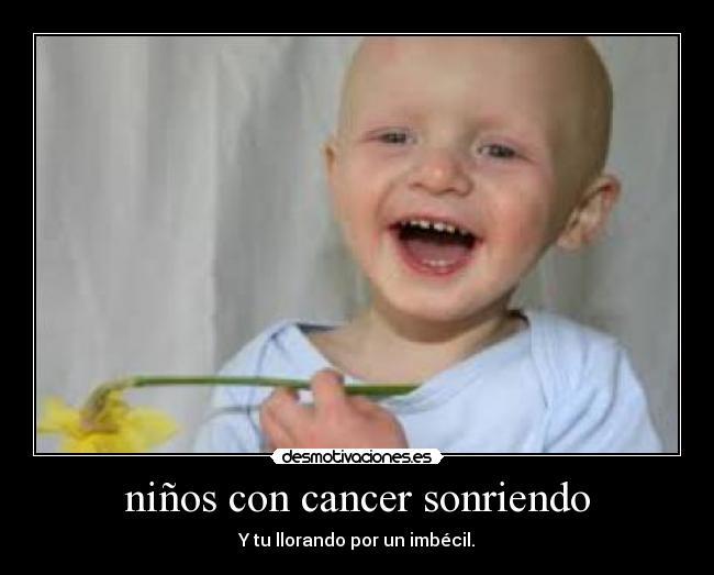 Ni Os Con Cancer Sonriendo