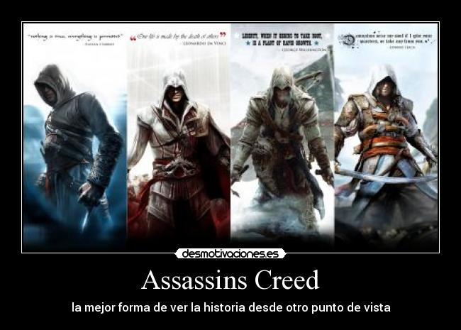 carteles assassins creed altair ibn ahad ezio auditore firenze connor edward kenway desmotivaciones