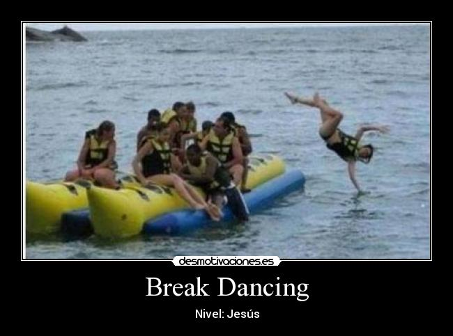 Break Dancing - Nivel: Jesús