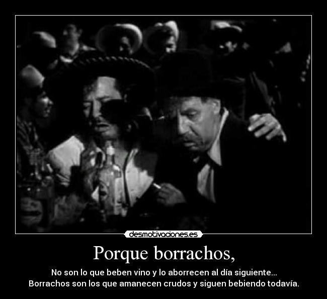 Pedro Infante Borracho ... borrachos vino pel...