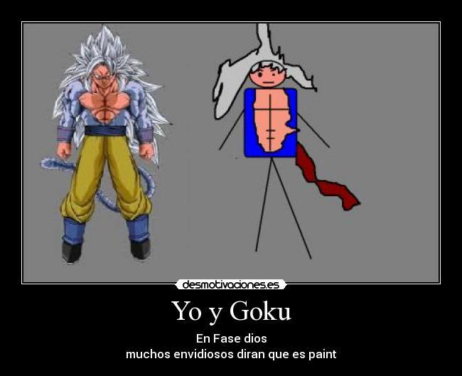 Yo Y Goku Desmotivaciones