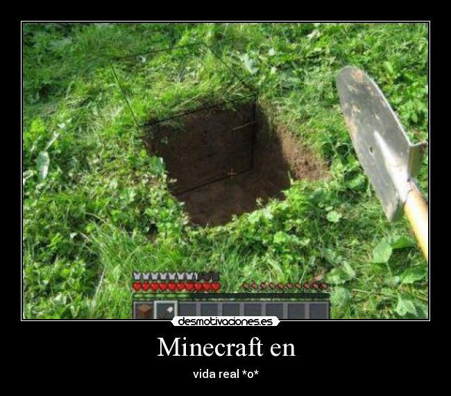 Usuario sasusake desmotivaciones for Videos de minecraft en la vida real