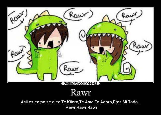 Rawr | Desmotivaciones