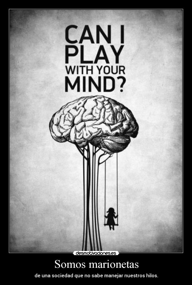 carteles paulaburtona7x ilovemymonster play with your mind chils play desmotivaciones
