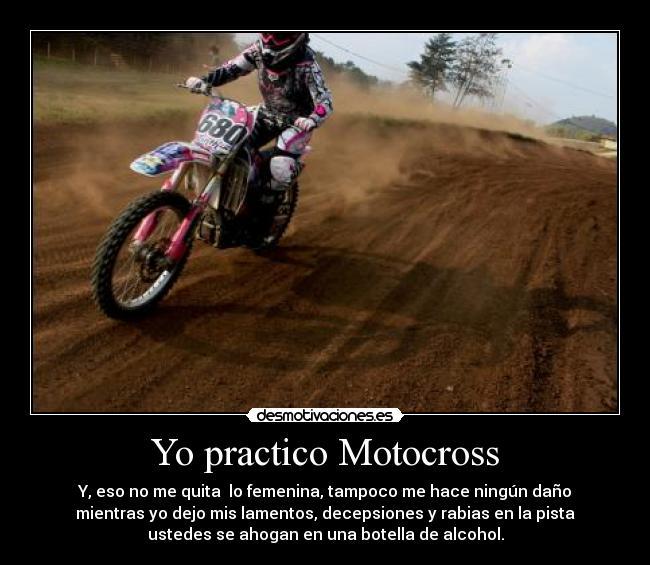 Yo Practico Motocross Desmotivaciones